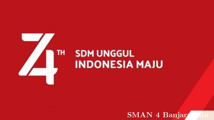 SMA Negeri 4 Banjarmasin Memperingati Hari Ulang Tahun Ke 74 Kemerdekaan Republik Indonesia